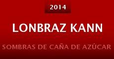 Lonbraz Kann (2014) stream