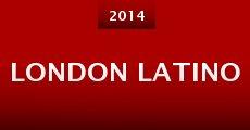 London Latino (2014) stream