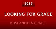 Película Looking for Grace