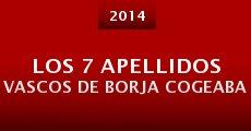 Película Los 7 apellidos vascos de Borja Cogeaba