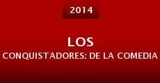 Los conquistadores: de la comedia (2014)