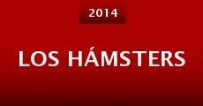 Los Hámsters (2014) stream