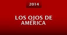 Los ojos de América (2014) stream