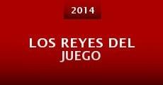 Los Reyes del Juego (2014)