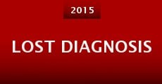Lost Diagnosis
