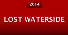 Lost Waterside (2014) stream