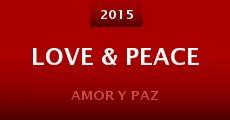 Película Love & Peace