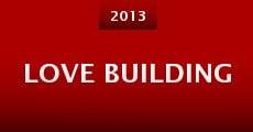 Love Building (2013) stream
