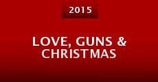 Película Love, Guns & Christmas