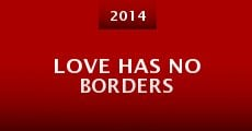 Película Love Has No Borders