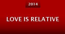 Love Is Relative