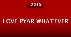 Love Pyar Whatever
