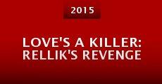 Película Love's a Killer: Rellik's Revenge