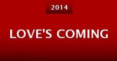 Película Love's Coming