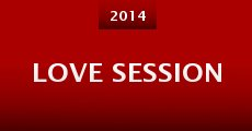 Love Session (2014)