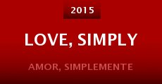 Película Love, Simply