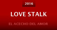 Película Love Stalk
