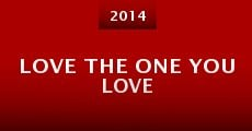 Película Love the One You Love