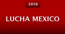 Película Lucha Mexico
