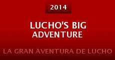 Lucho's Big Adventure (2014)