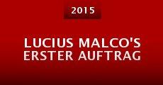 Película Lucius Malco's Erster Auftrag