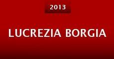 Lucrezia Borgia (2013) stream