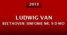 Película Ludwig van Beethoven: Sinfonie Nr. 9 d-Moll op. 125