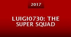 Luigi0730: The Super Squad