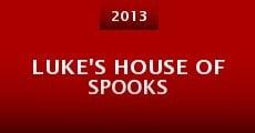 Luke's House of Spooks (2013) stream