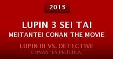 Lupin 3 Sei Tai Meitantei Conan the Movie (2013) stream