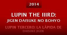 Película Lupin the IIIrd: Jigen Daisuke no Bohyo