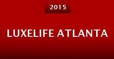 Película LuxeLife Atlanta