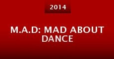 M.A.D: Mad About Dance (2014)