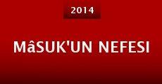 Mâsuk'un Nefesi (2014) stream