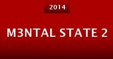M3ntal State 2 (2014) stream