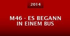 M46 - Es begann in einem Bus (2014) stream