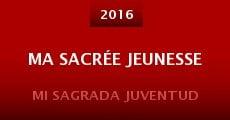 Ma sacrée jeunesse (2014) stream