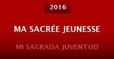 Ma sacrée jeunesse (2014)