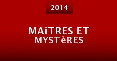 Maîtres et mystères (2014)