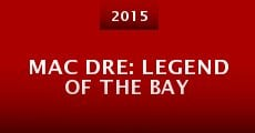 Película Mac Dre: Legend of the Bay
