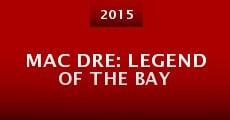 Mac Dre: Legend of the Bay (2014) stream