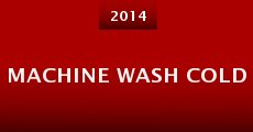 Machine Wash Cold (2014)