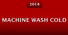 Machine Wash Cold (2014) stream