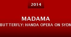 Película Madama Butterfly: Handa Opera on Sydney Harbour