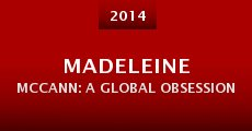 Película Madeleine McCann: A Global Obsession
