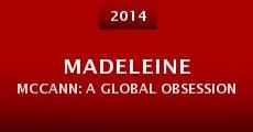 Madeleine McCann: A Global Obsession (2014) stream