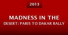 Madness in the Desert: Paris to Dakar Rally (2013) stream