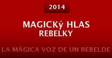 Película Magický hlas rebelky