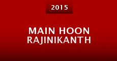 Película Main Hoon Rajinikanth