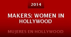 Makers: Women in Hollywood (2014)